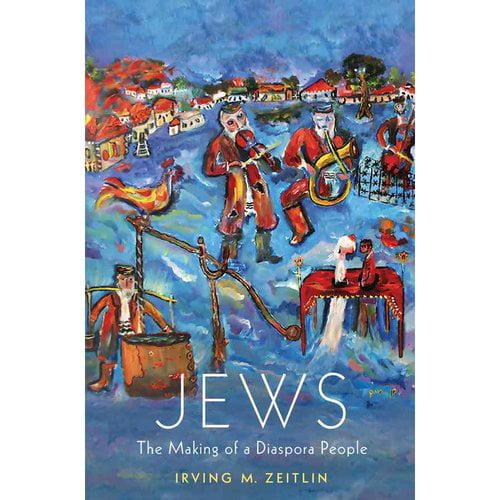 Jews: The Making of a Diaspora People