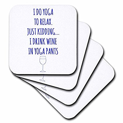 3dRose I do yoga to relax, just kidding I drink wine in yoga pants blue, Soft Coasters, set of 8 by 3dRose