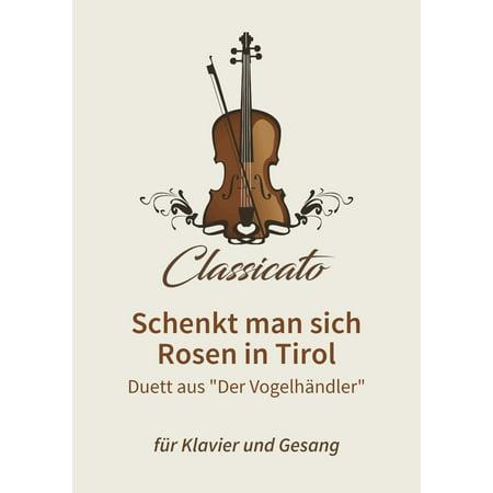Schenkt Man Sich Rosen In Tirol Text
