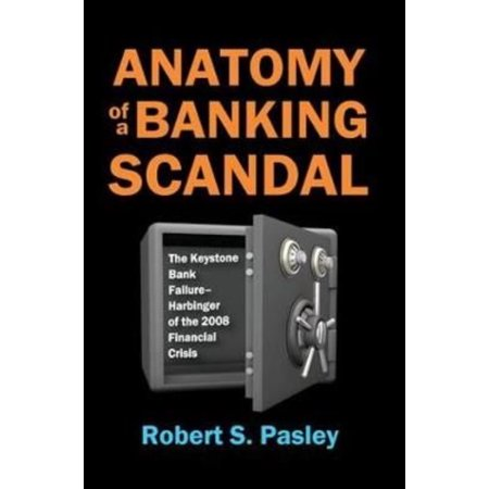 Anatomy of a Banking Scandal : The Keystone Bank Failure-Harbinger ...