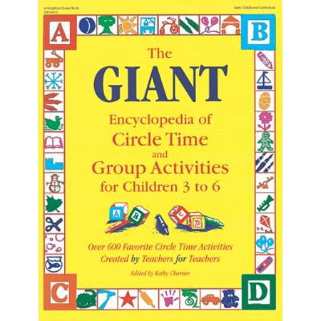 The Giant Encyclopedia of Circle Time and Group Activities for Children 3 to 6: Over 600 Favorite Circle Time Activities Created by Teachers for - Geometry Teacher Activities Kit