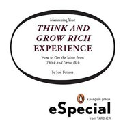 Maximizing Your Think and Grow Rich Experience - eBook