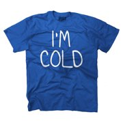 Im Cold Funny Picture Shirt Cute Humorous Fashion Gift Cool T-Shirt Tee by Brisco Brands