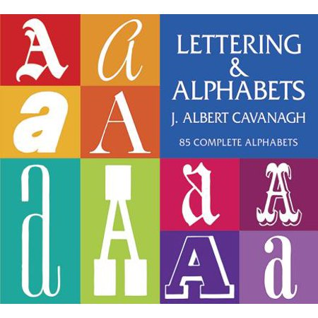 Lettering and Alphabets : 85 Complete Alphabets