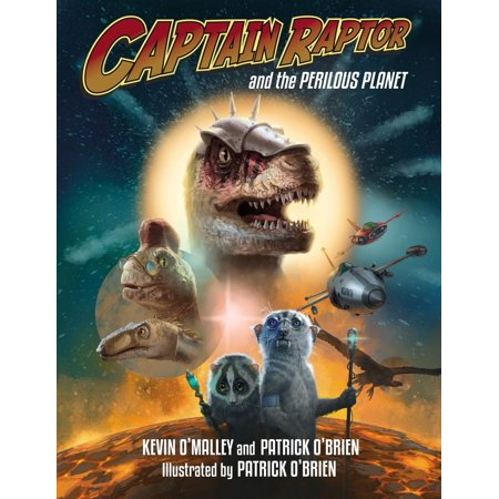 Captain Raptor and the Perilous Planet - (Best Golden Books Books For 1-year Olds)