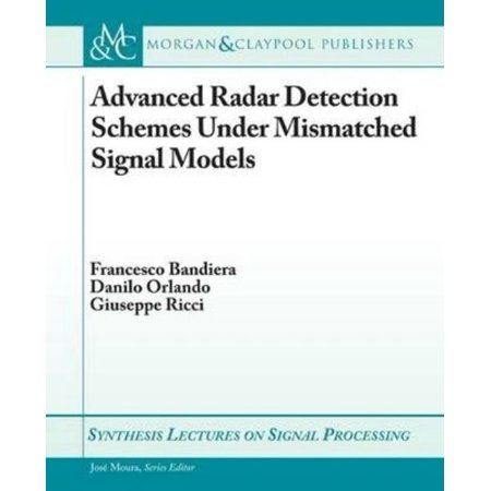 Advanced Radar Detection Schemes Under Mismatched Signal Models