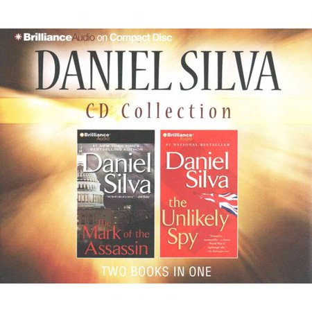 Daniel Silva CD Collection: The Mark of the Assassin   The Unlikely Spy by