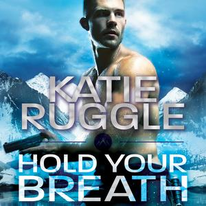 Hold Your Breath - Audiobook