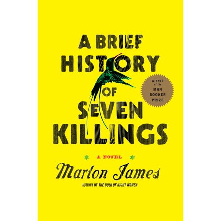 A Brief History of Seven Killings : A Novel (Halloween Brief History)