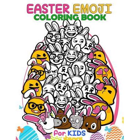 Easter Emoji Coloring Book for Kids: Easter Coloring Pages, Connect the Dot Puzzles, Catch the Easter Bunny Mazes, Egg Hunt Spot the Differences and C (Coloring Pages Of Easter Eggs And Bunnies)