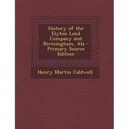History of the Elyton Land Company and Birmingham,