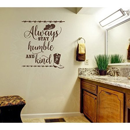 Wall Decor Plus More WDPM3891 'Always Stay Humble and Kind' Western Wall Art Quotes Vinyl Decal Stickers, Chocolate, 21' x 23'](Stay Calm Halloween Quotes)