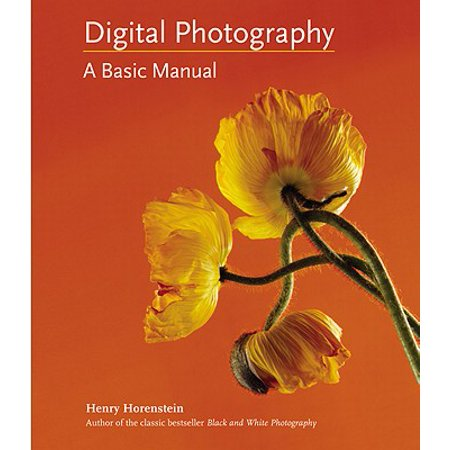 Digital Photography : A Basic Manual (Basic Kit Manual)