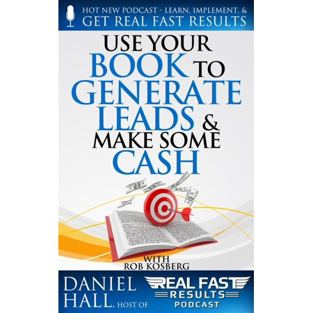 Use Your Book to Generate Leads & Make Some Cash -