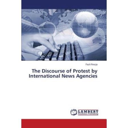 The Discourse of Protest by International News Agencies - image 1 of 1