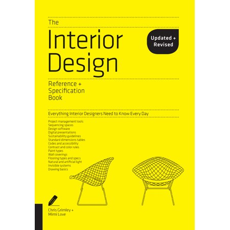 The Interior Design Reference & Specification Book updated & revised : Everything Interior Designers Need to Know Every