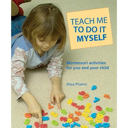 Teach Me to Do It Myself : Montessori Activities for You and Your Child](Halloween Activity Near Me)