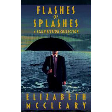 Flashes of Splashes - eBook (Free Flash Splash)