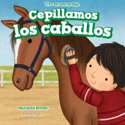 Cepillamos los caballos (We Brush the Horses) - eBook