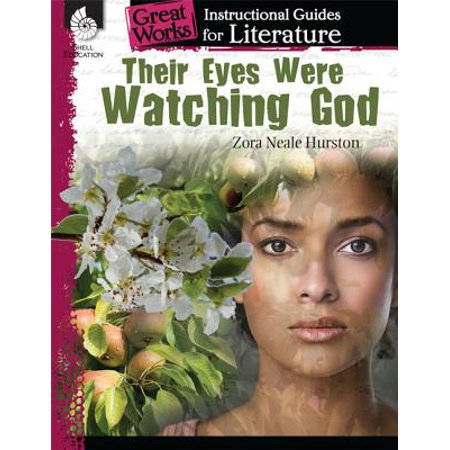 Their Eyes Were Watching God: An Instructional Guide for Literature : An Instructional Guide for
