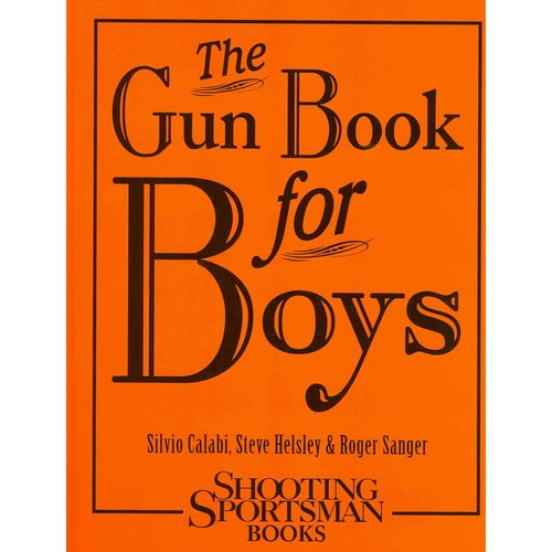 The Gun Book for Boys