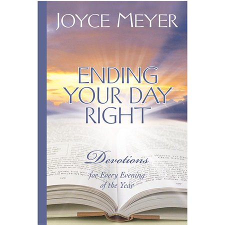 Ending Your Day Right : Devotions for Every Evening of the Year (Hardcover)
