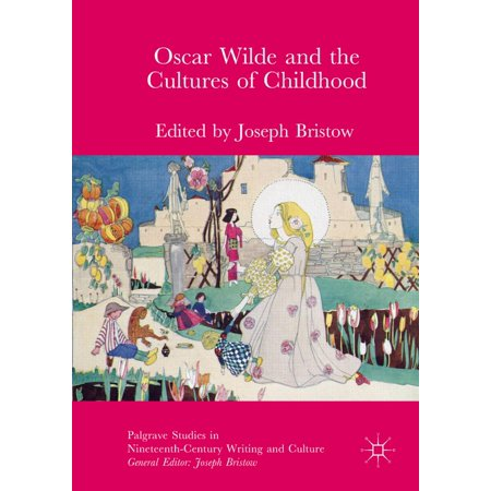 Oscar Wilde and the Cultures of Childhood - eBook This is the first collection of critical essays that explores Oscar Wildes interest in childrens culture, whether in relation to his famous fairy stories, his life as a caring father to two small boys, his place as a defender of childrens rights within the prison system, his fascination with youthful beauty, and his theological contemplation of what it means to be a child in the eyes of God. The collection also examines the ways in which Wildes worksnot just his fairy storieshave been adapted for young audiences.