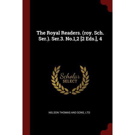 Royal Readers (The Royal Readers. (Roy. Sch. Ser.). Ser.3. No.1,2 [2 Eds.], 4 )