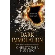 Chaos Queen - Dark Immolation (Chaos Queen 2) - eBook