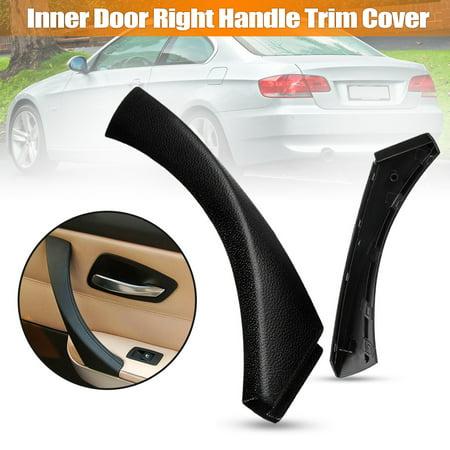 1 x Black Right Inner Door Panel Handle Outer Trim Cover For E90 3-Series Sedan