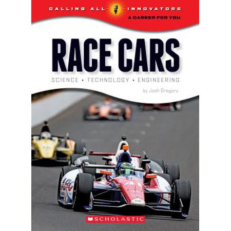 Race Cars : Science, Technology, Engineering