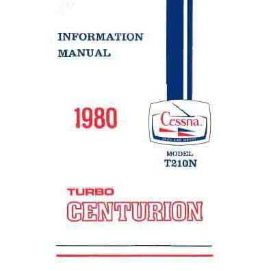 Cessna Turbo 210N Centurion 1980 Pilot's Information Manual (D1187-13) Aircraft Parts Catalog Manual