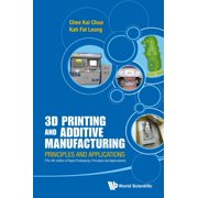 3D Printing and Additive Manufacturing: Principles and Applications (with Companion Media Pack) - Fourth Edition of Rapid Prototyping (Paperback)