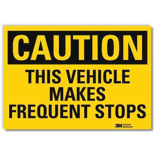 LYLE U4-1724-RD_14X10 Safety Sign,Vehicle Frequent Stops,14inW G1812511