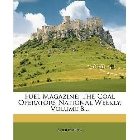 Fuel Magazine  The Coal Operators National Weekly  Volume 8