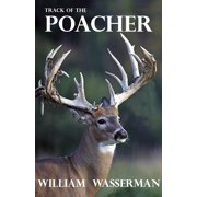 Track of the Poacher - eBook