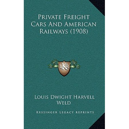 Private Freight Cars and American Railways
