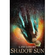 Shadow Sun (Nevermor #3) - eBook