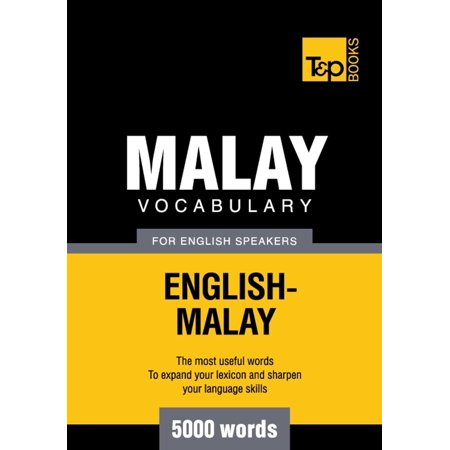 Malay vocabulary for English speakers - 5000 words - (Translate Malay To English With Correct Grammar)