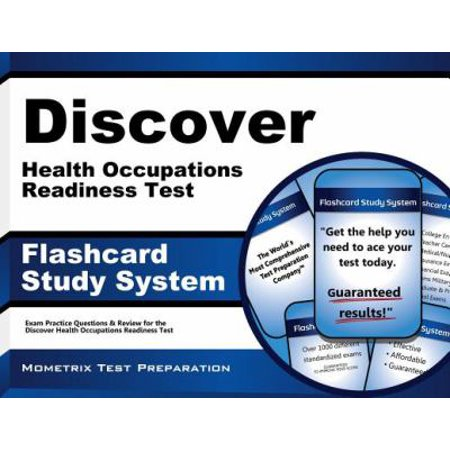 Discover Health Occupations Readiness Test Study System: Discover Exam Practice Questions and Review for the Discover Health Occupations Readiness Test