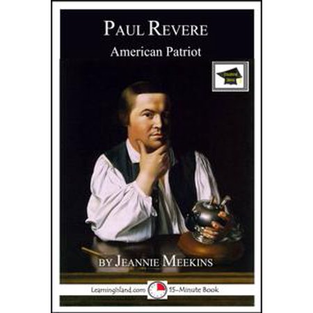Paul Revere: American Patriot: Educational Version - eBook - Paul Revere Costumes
