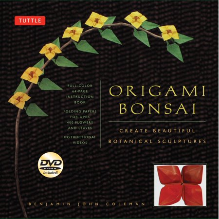Origami Bonsai Kit : Create Beautiful Botanical Sculptures: Includes Origami Book with 14 Beautiful Projects, 48 Origami Papers and Instructional DVD