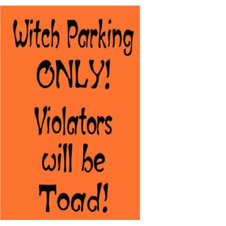 HALLOWEEN DECOR ~ WITCH PARKING ONLY VIOLATORS WILL BE TOAD ~ HALLOWEEN: WALL OR WINDOW DECAL, 11
