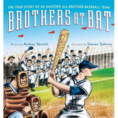 Brothers At Bat   The True Story Of An Amazing All Brother Baseball Team
