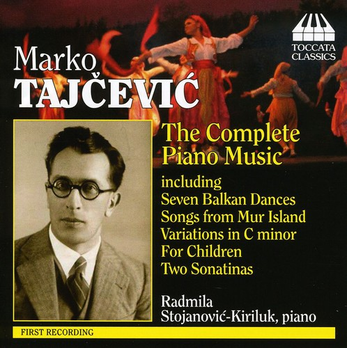 M. Tajcevic - Marko Tajcevic: The Complete Piano Music [CD]