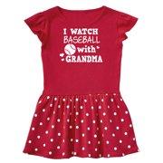 I Watch Baseball with My Grandma Toddler Dress