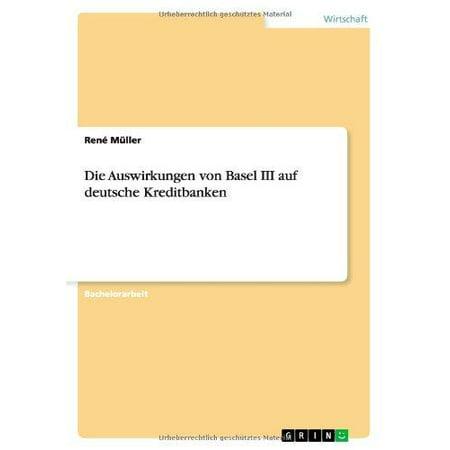 Die Auswirkungen Von Basel Iii Auf Deutsche Kreditbanken