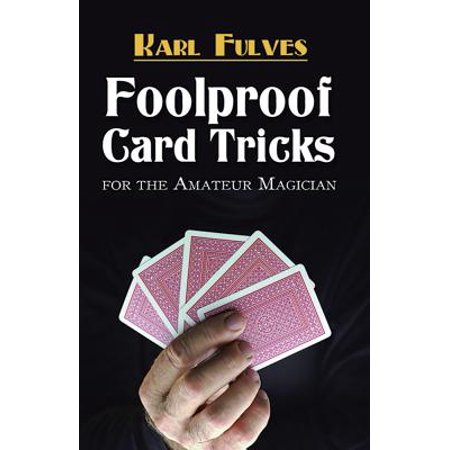 Foolproof Card Tricks : For the Amateur Magician