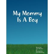 My Mommy Is a Boy - eBook