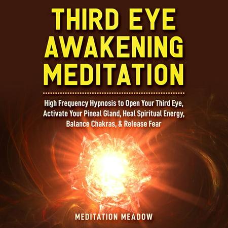 Third Eye Awakening Meditation - Audiobook
